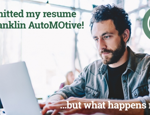 PODCAST: I Submitted my Resume for Franklin AutoMOtive!…But What Happens Next?