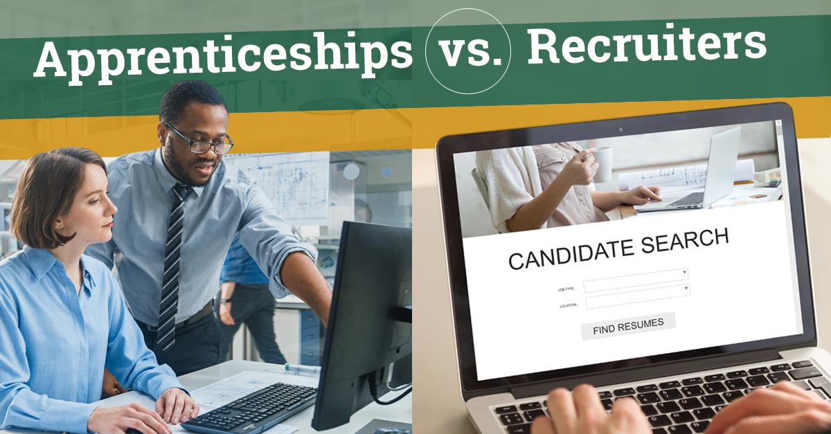 Apprenticeships versus Recruiters