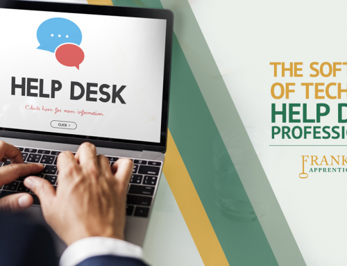 The Soft Side of Tech for Help Desk Professionals